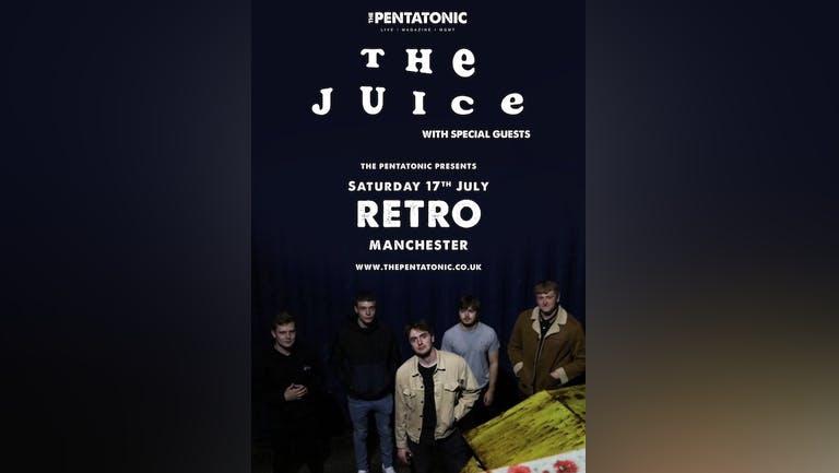 The Juice - VENUE & DATE CHANGE