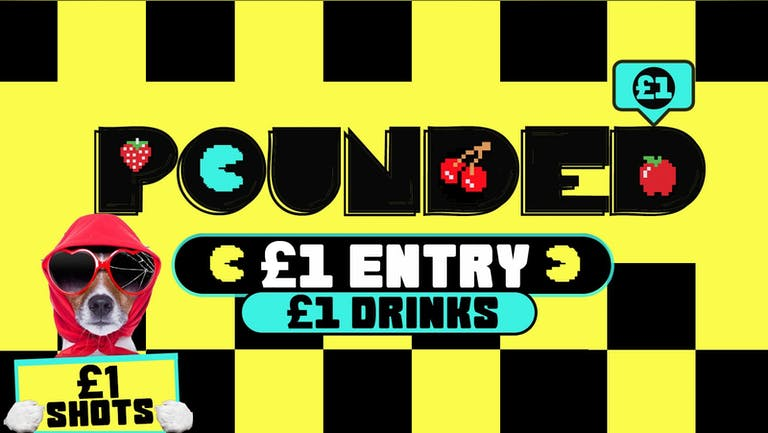 LICHFIELD FRESHERS - POUNDED £1 ENTRY