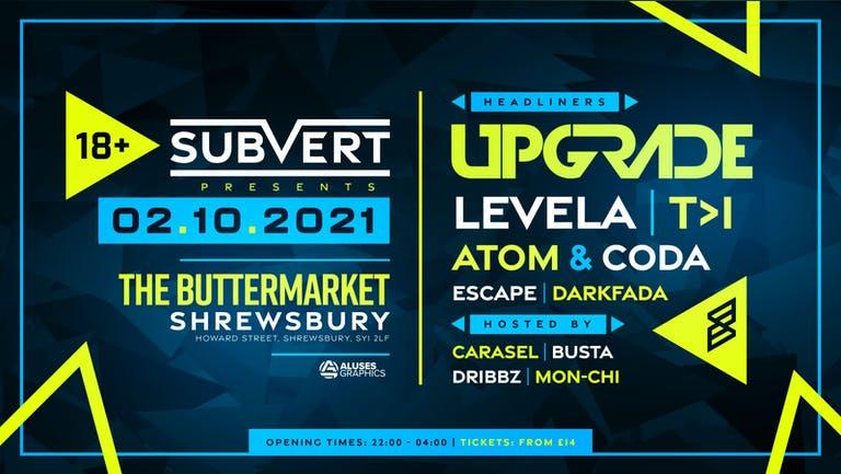 Subvert Presents Upgrade, Levela, T>I, Atom & Coda