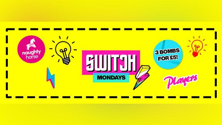 Switch - Mondays at Players!