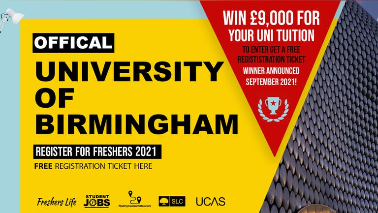 University of Birmingham Freshers Week 2021 - Sign up now! Birmingham Freshers Week Passes & more