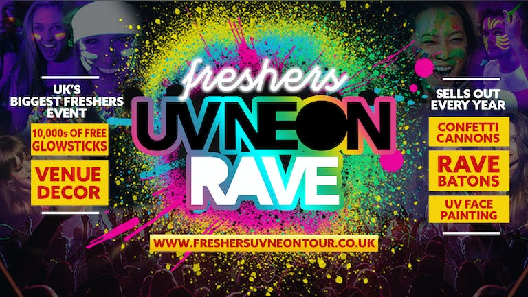 Leeds Freshers UV Neon Rave - SOLD OUT - NO TICKETS ON THE DOOR | Leeds Freshers 2021
