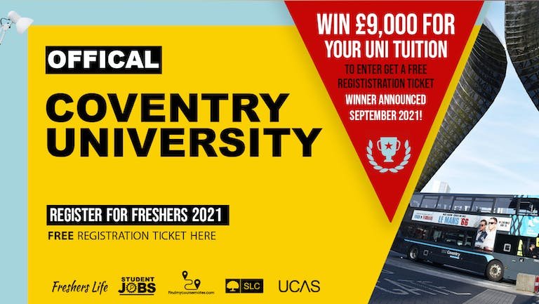 Coventry University Week 2021 - Sign up now! Coventry Freshers Week Passes & more