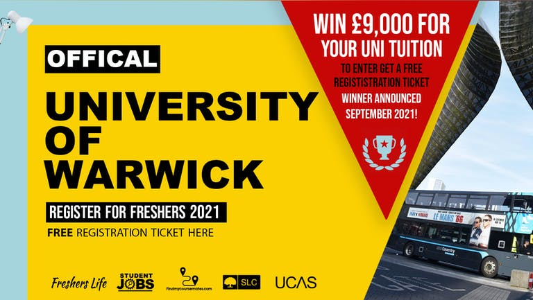 University of Warwick Week 2021 - Sign up now! Coventry Freshers Week Passes & more