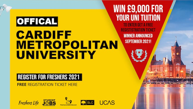 Cardiff Metropolitan University  2021 - Sign up now! Cardiff Freshers Week Passes & more