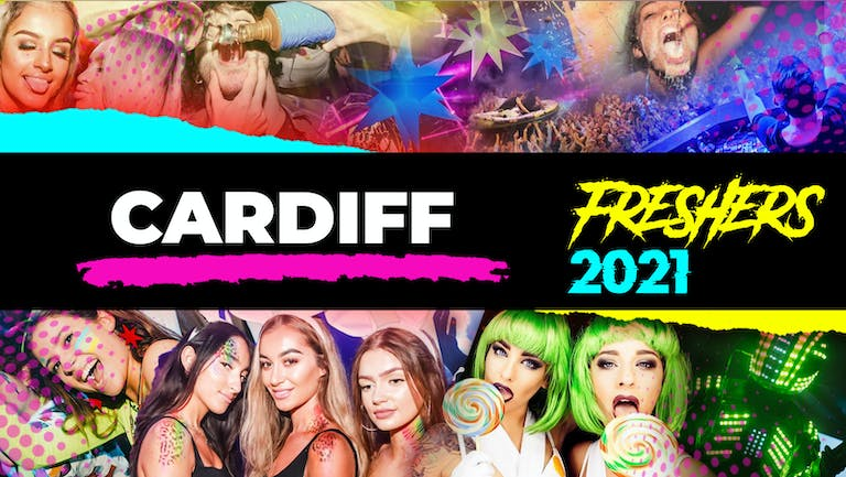 Cardiff Freshers Week 2021 - Free Registration (Exclusive Freshers Discounts, Jobs, Events)