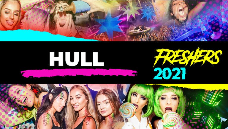Hull Freshers Week 2021 - Free Registration (Exclusive Freshers Discounts, Jobs, Events)