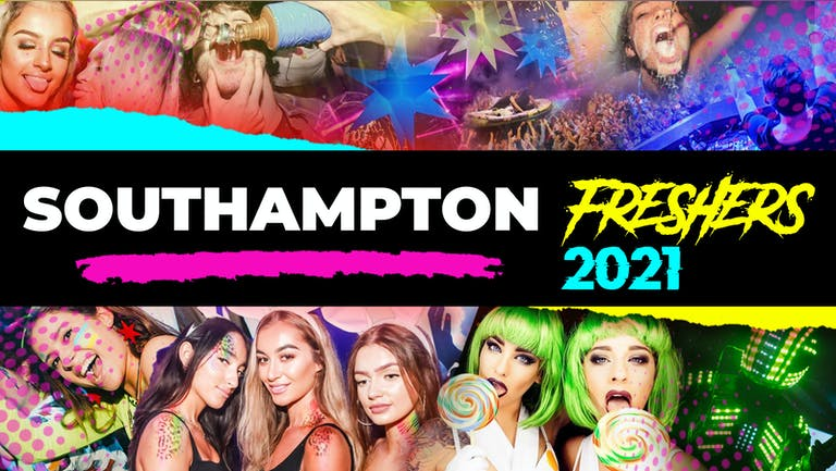 Southampton Freshers Week 2021 - Free Registration (Exclusive Freshers Discounts, Jobs, Events)