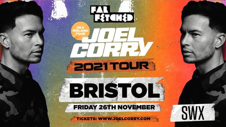 NEW VENUE - 02 Academy Bristol  - FARFETCHED Presents Joel Corry
