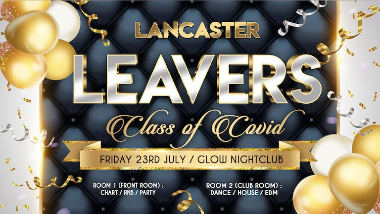 Lancaster Leavers - Class of Covid