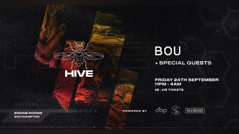 Friday 24th Sept: Hive presents: Bou + Special guests  - Final 300 Tixs