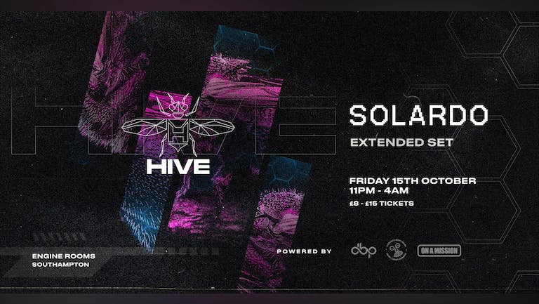 Thursday 28th Oct: Hive presents: Solardo (Extended Set) - SWITCH SPECIAL