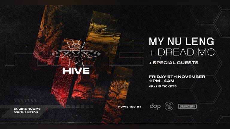 Friday 5th Nov: Hive presents: My Nu Leng + Dread MC - CANCELLED