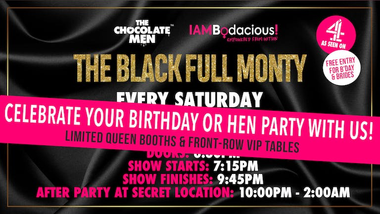 The Black Full Monty w/ The Chocolate Men - Live & Uncensored