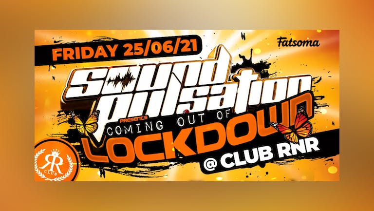 Sound Pulsation - Coming Out Of Lockdown - Club R&R