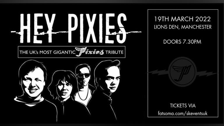 Hey Pixies (Pixies Tribute) Live In Manchester