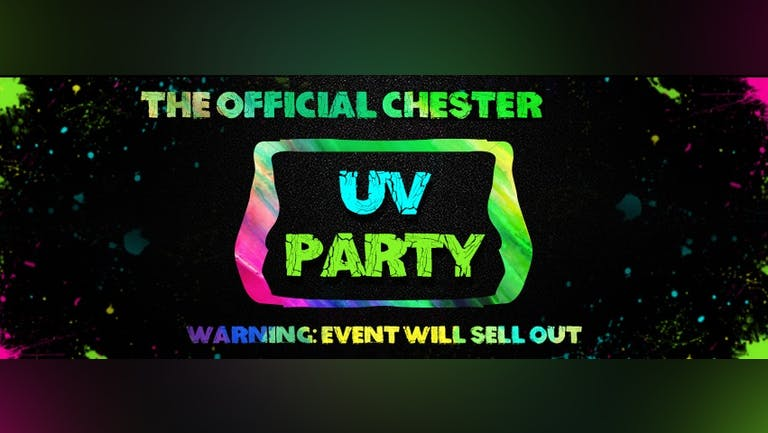 Chester Freshers UV Paint Party 2021