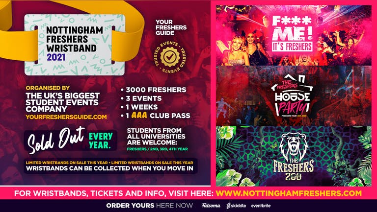 Nottingham Freshers Wristband 2021 - The Official Freshers Pass | Includes the biggest events in Nottingham