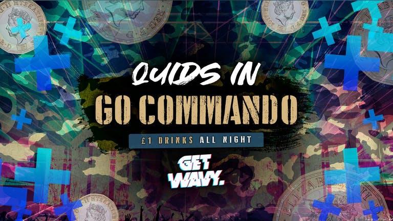 Quids In | Go Commando!