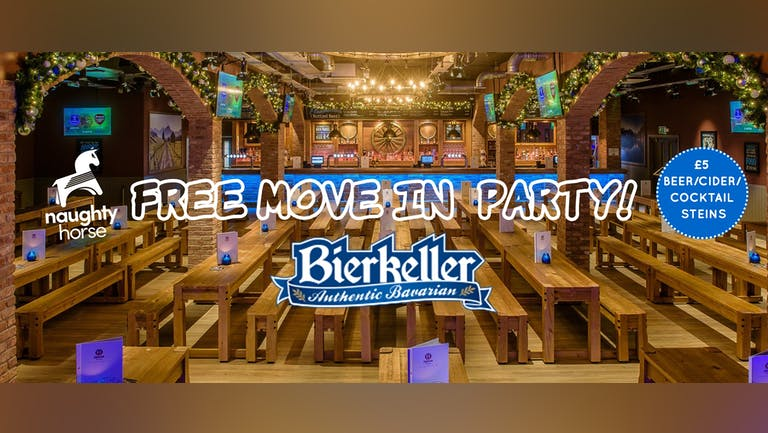 MOVE IN PARTY - BIERKELLER [Sold Out]