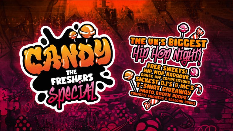 CANDY 🍭 The Freshers Special - The UKs BIGGEST Hip Hop Night - Birmingham