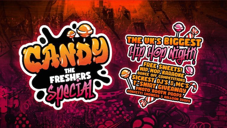 CANDY 🍭 The Freshers Special - The UKs BIGGEST Hip Hop Night - Surrey