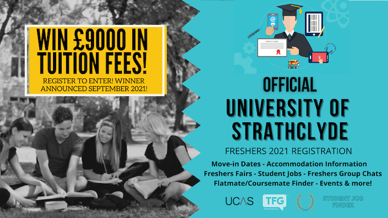 University of Strathclyde 2021 Freshers Guide. Sign up now for important freshers information! University of Strathclyde Freshers Week