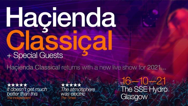 Hacienda Classical - SSE Hydro Glasgow