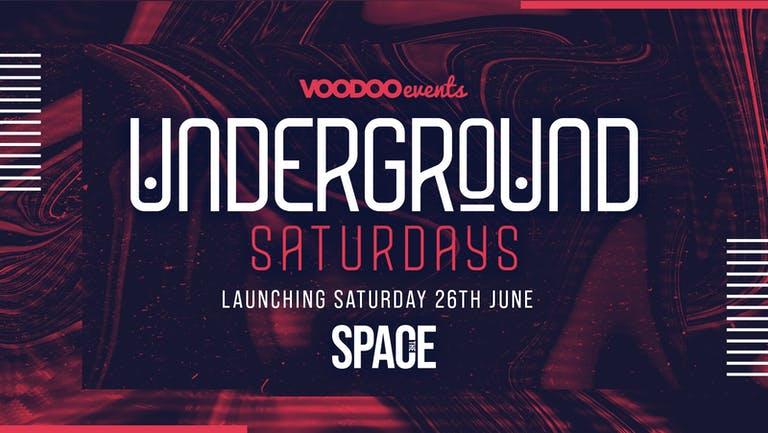 Underground Saturdays at Space - 21st August