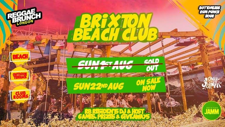 Brixton Beach Club party SUN 22nd AUG (Reggae Brunch)