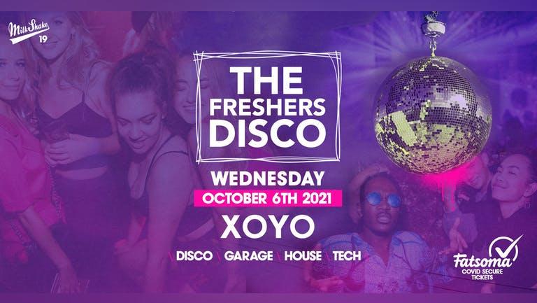 The Freshers Disco 👽 House x Techno x Disco x Garage   XOYO