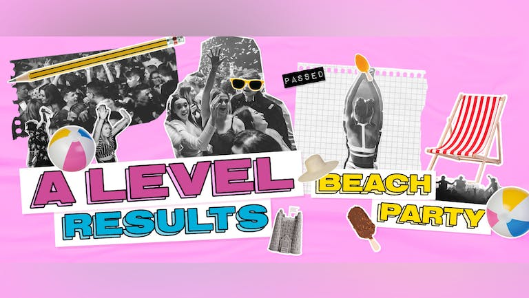 A-Level Results Day Beach party