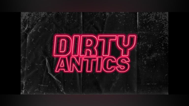 Dirty Antics - Social Disdance