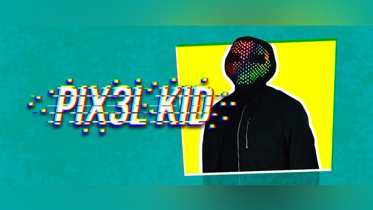 Saturday Night Antics Presents Pixel Kid