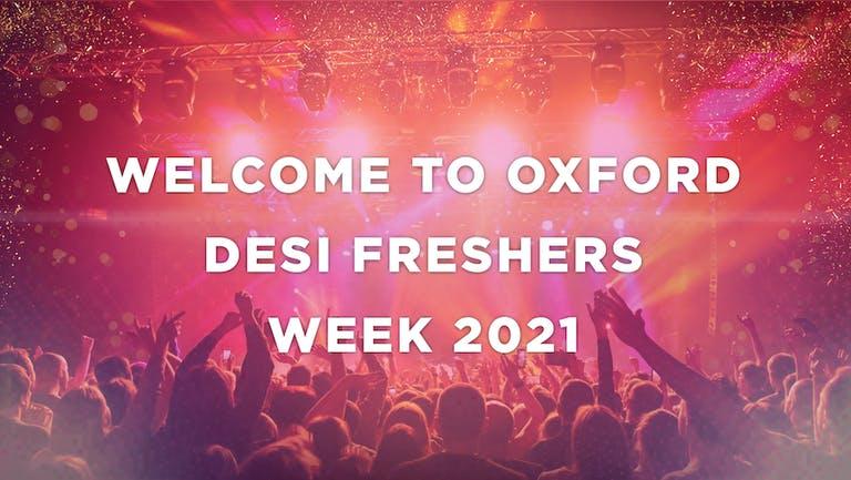 OXFORD UNIVERSITY - DESI FRESHERS WEEK 2021