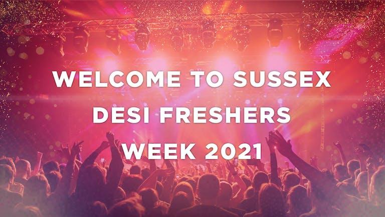 SUSSEX UNIVERSITY - DESI FRESHERS WEEK 2021