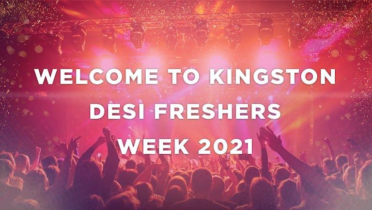 KINGSTON DESI FRESHERS WEEK 2021