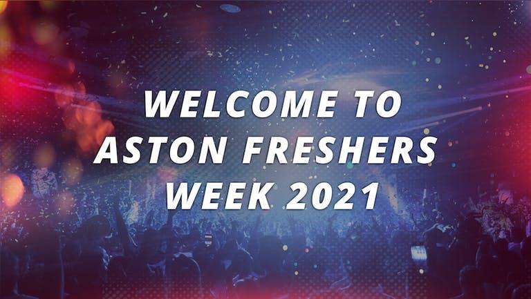 UNIVERSITY OF ASTON - FRESHERS WEEK 2021