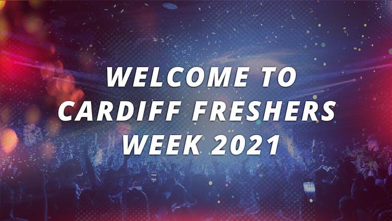 CARDIFF UNIVERSITY - FRESHERS WEEK 2021