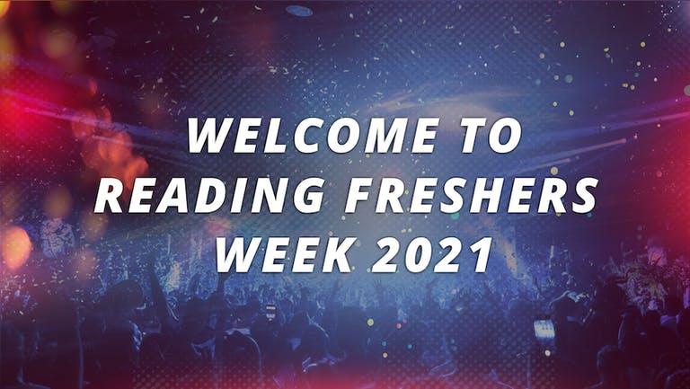 READING UNIVERSITY - FRESHERS WEEK 2021