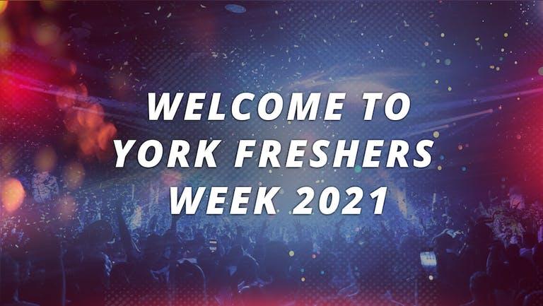 YORK UNIVERSITY - FRESHERS WEEK 2021