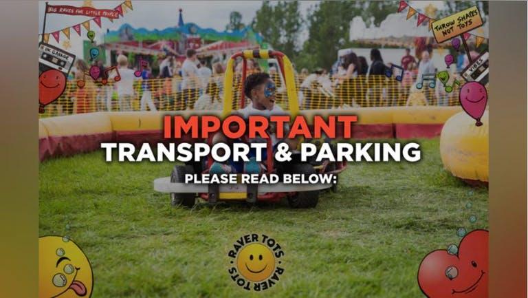Transport & Parking - RAVER TOTS OUTDOOR FESTIVAL