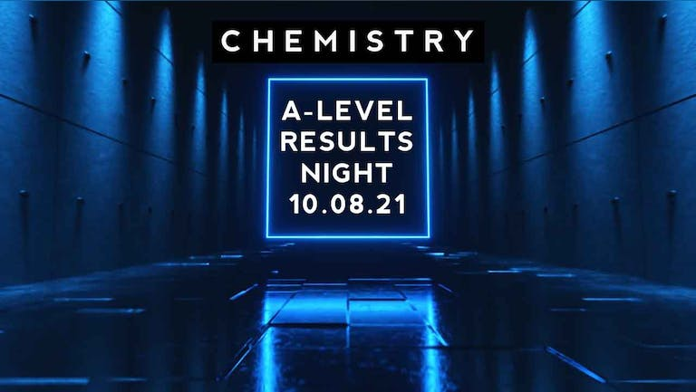 *ADVANCE TICKETS SOLD OUT* LIMITED NUMBER ON THE DOOR - A-Level Results Night 2021
