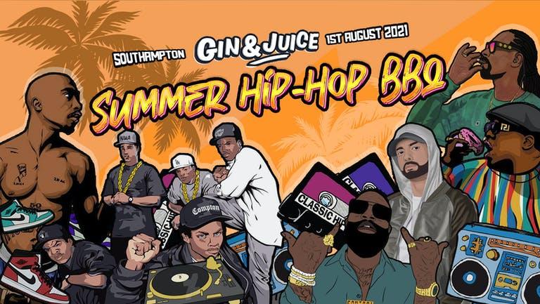 Gin & Juice : Old School Hip-Hop Outdoor Summer BBQ - Southampton 2021