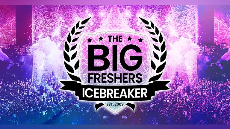 The Big Freshers Icebreaker : CHESTER - LESS THAN 100 TICKETS REMAINING