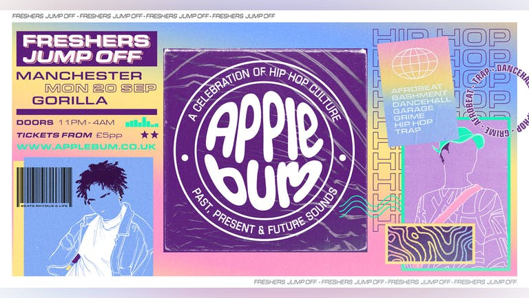 Applebum / Manchester / Freshers Jump Off
