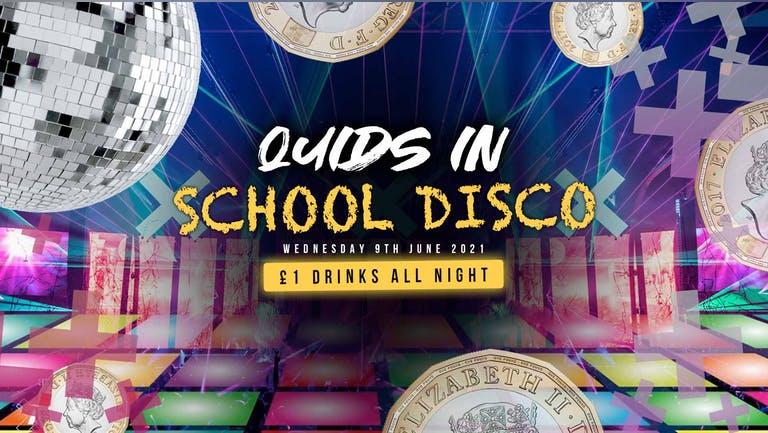 Quids In - School Disco