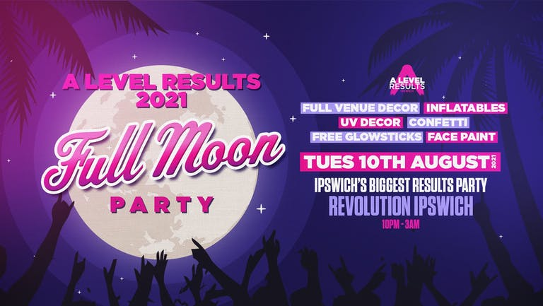 A-level Results Ipswich • TONIGHT / Final tickets