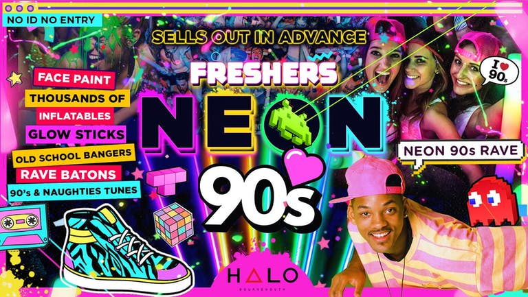 BOURNEMOUTH FRESHERS NEON 90's PARTY!