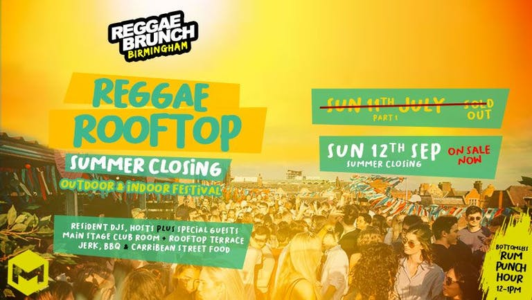 Reggae Rooftop Birmingham SUMMER CLOSING - SUN 12th Sept
